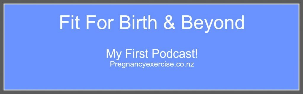Fit For Birth And Beyond Podcast
