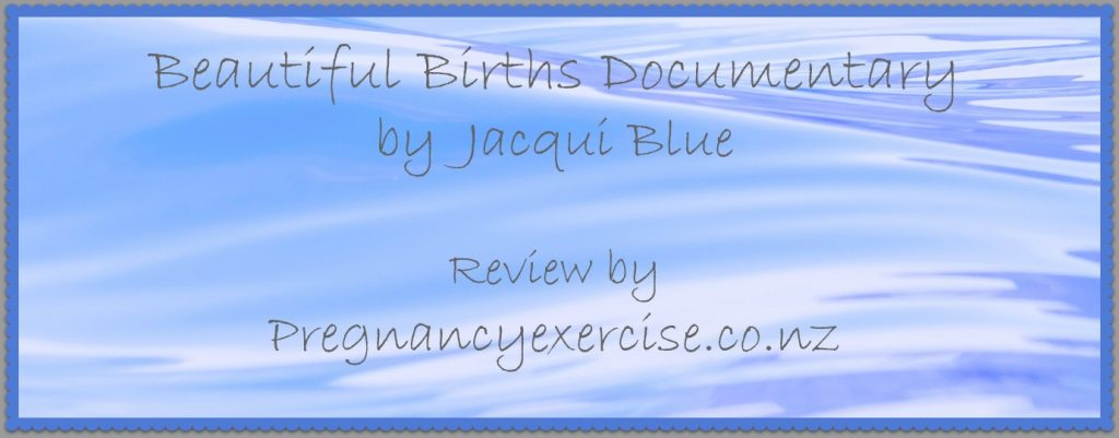 Beautiful Births Documentary, a Review