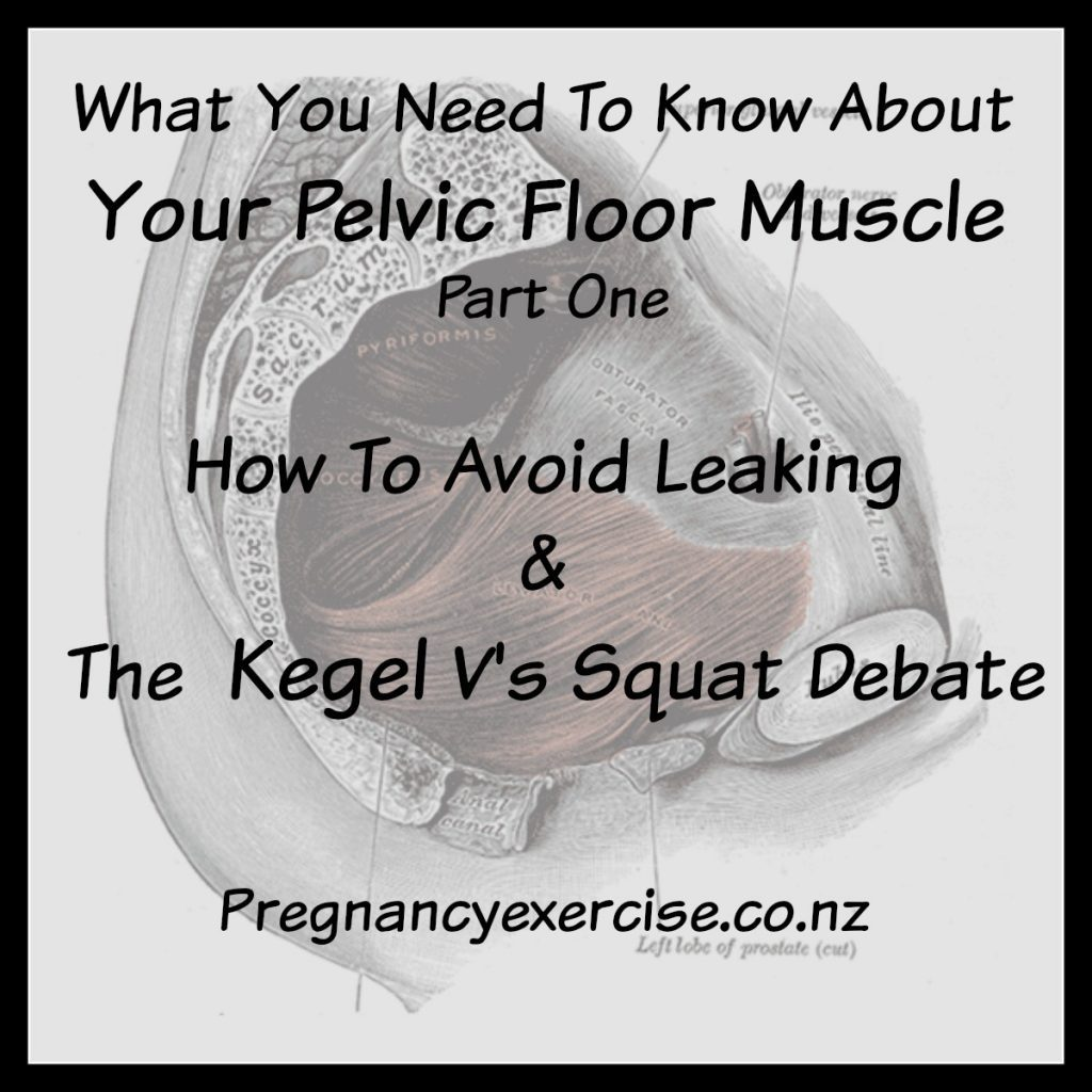 avoid pelvic floor muscle  leaking during and beyond pregnancy