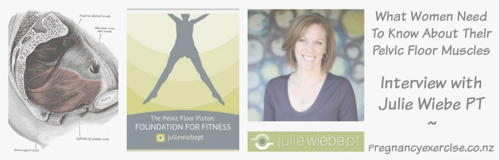 What women need to know about their pelvic floor muscle: Julie Wiebe