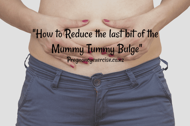 Losing the Mummy Tummy!