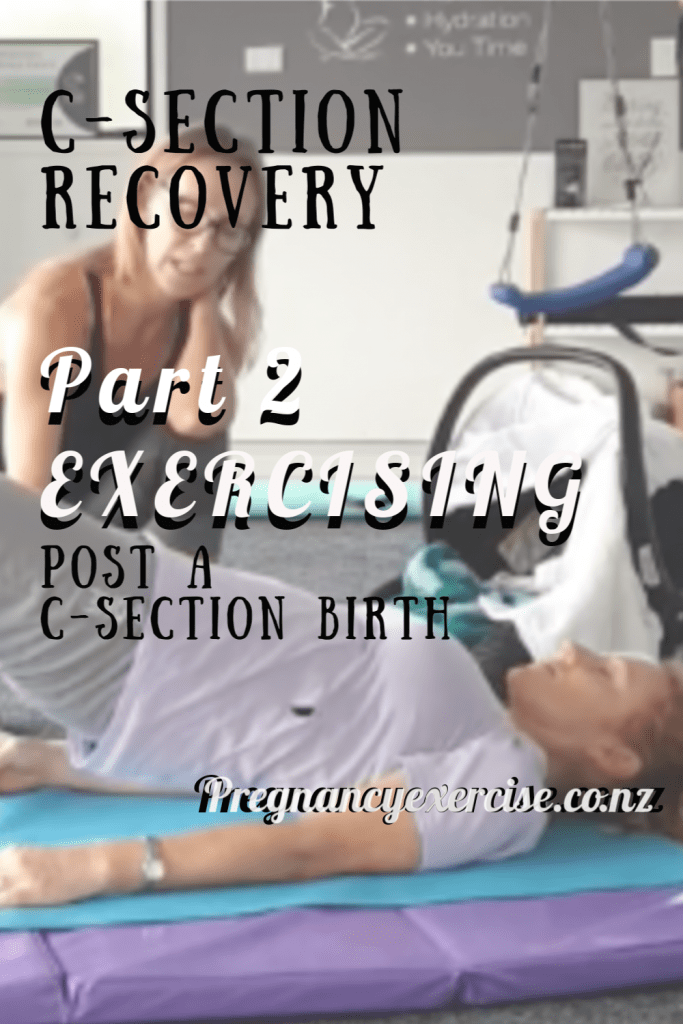 C-Section Recovery Part 2: Exercises you can do soon after birth.