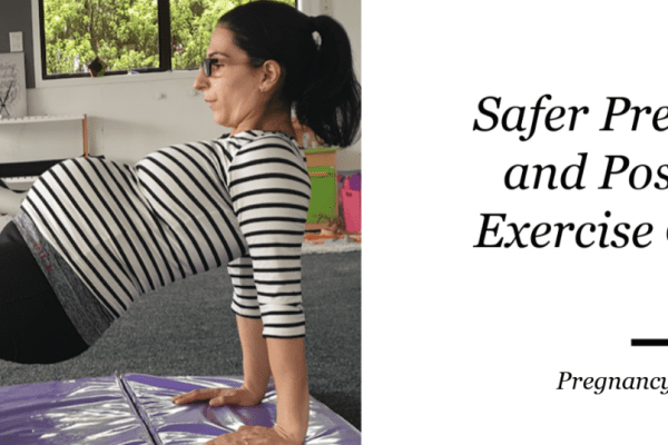 Better suited Pregnancy and Postnatal Exercises