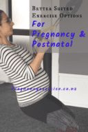 Safer pregnancy and postnatal exercise options of common exercises