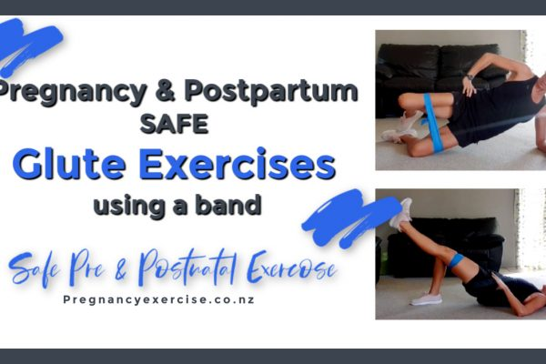 Pregnancy & Postnatal Glute Exercises